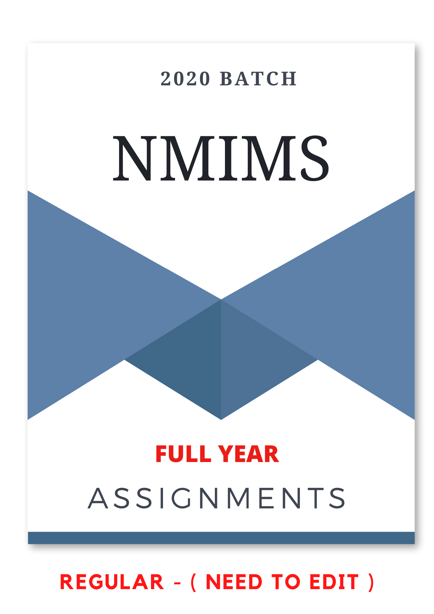NMIMS Assignments Answer - Whole Year Subjects